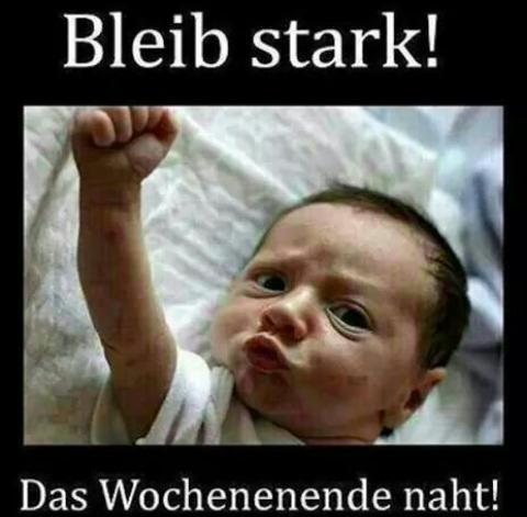 Top Bleib Stark! Das wochenende naht❤😍... @YV_49