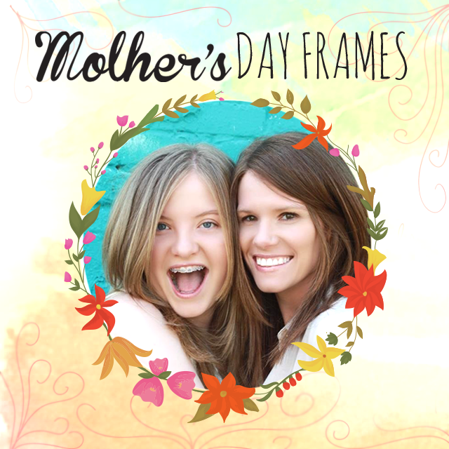 mother's day frames, happy mother's day